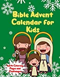 Bible Advent Calendar For Kids With Coloring Pages and Challanges: Countdown to Christmas Advent Calendar For Toddlers 2020 | Toddler Book Gifr for ... | Activities for Children Preschoolers |