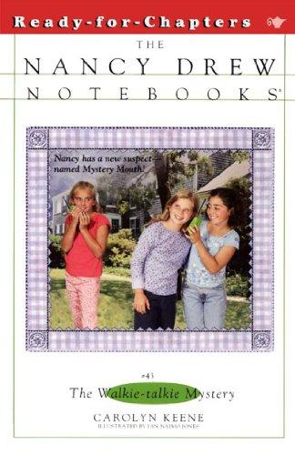 The Walkie-Talkie Mystery (Nancy Drew Notebooks Book 43) (English Edition)