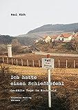 Ich hatte einen Schießbefehl: Gezählte Tage im Eichsfeld: Gezhlte Tage im Eichsfeld