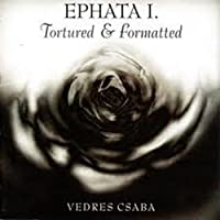 Ephata I.Tortured & Formatted