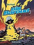 Bill Baroud, tome 3 - La dernière valse