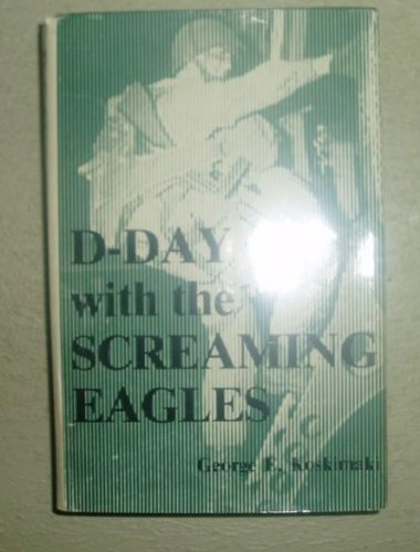 D-Day With the Sreaming Eagles