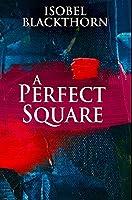 A Perfect Square: Premium Hardcover Edition