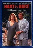 Hart to Hart: Old Friends Never Say Die [DVD]