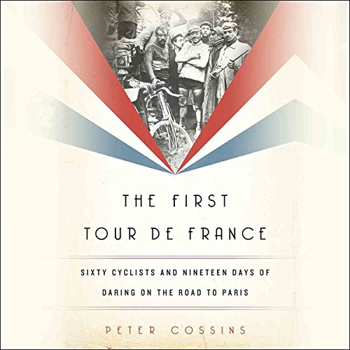 The First Tour de France audiobook cover art
