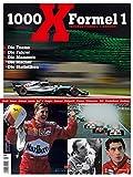 1000 x Formel 1: Tausend Formel-1-Rennen