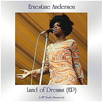 Land of Dreams (All Tracks Remastered, Ep)