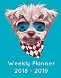 Weekly Planner 2018 - 2019: Cute Maltese Dog Appointment Academic Planner Daily Hourly Planner - July 2018 December 2019 - 18 Month Calendar