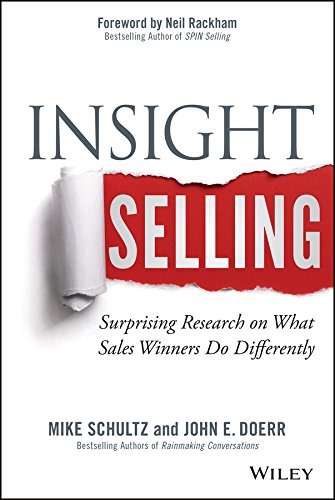 Insight Selling: Surprising Research on What Sales Winners Do Differently (English Edition)
