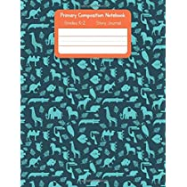 Primary K2 Composition Notebook: For Kids K-2 Grades Story Journal | Picture Space and Dashed Midline Animals Pattern Cover