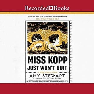 Miss Kopp Just Won't Quit audiobook cover art