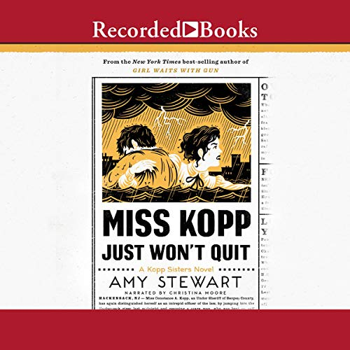 Miss Kopp Just Won't Quit audiobook cover art