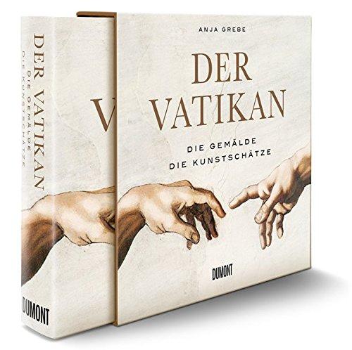 Der Vatikan: Die Gemälde. Die Kunstschätze