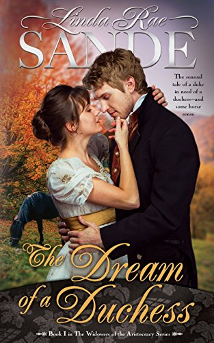 Download The Dream of a Duchess (The Widowers of the Aristocracy) 1946271098