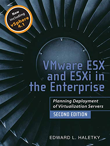 VMware ESX and ESXi in the Enterprise: Planning Deployment of Virtualization Servers (English Edition)