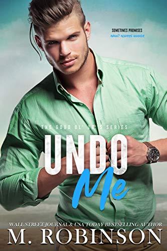 Ebook Undo Me The Good Ol Boys 3 By M Robinson