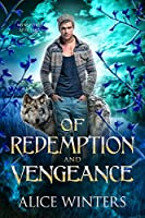 Of Redemption and Vengeance (Winsford Shifters Book 3) (English Edition)