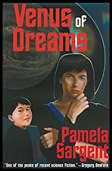 Venus of Dreams by [Pamela Sargent]