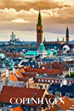 Copenhagen: Copenhagen travel notebook journal, 100 pages, contains Danish proverbs, a perfect Denmark gift or to write your own Copenhagen travel guide.