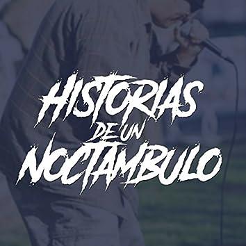 Historias De Un Noctámbulo