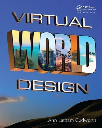 Compare Textbook Prices for Virtual World Design 1 Edition ISBN 9781466579613 by Cudworth, Ann Latham