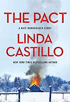 The Pact: A Kate Burkholder Short Mystery by [Linda Castillo]