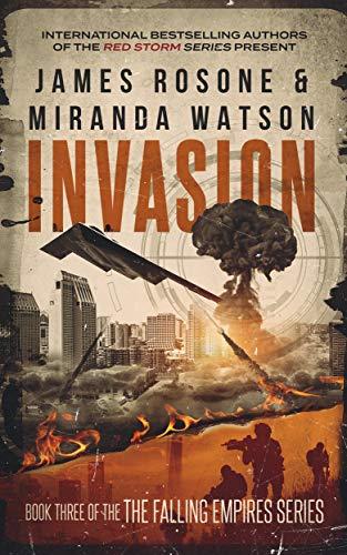 Invasion (The Second American Civil War Book 3)