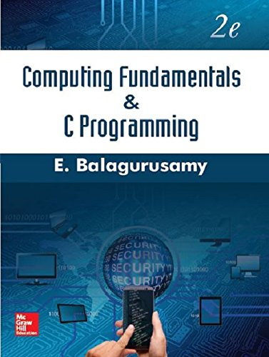 Computing Fundamentals and C Programming | 2nd Edition