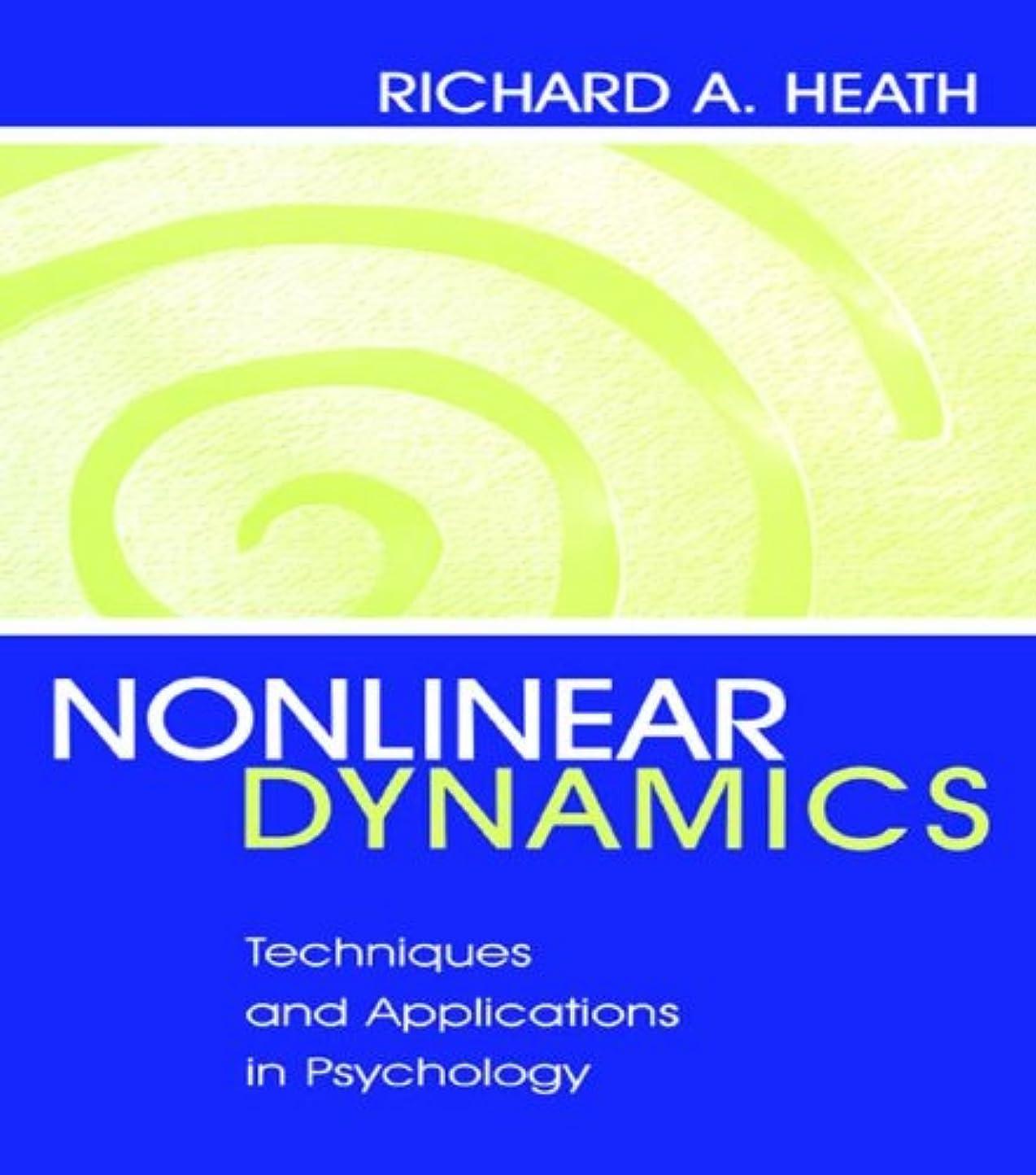 品スポークスマン無視できるNonlinear Dynamics: Techniques and Applications in Psychology (English Edition)