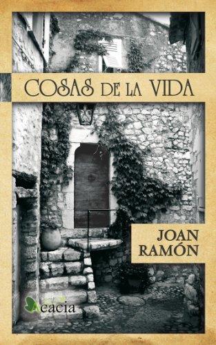 Cosas de la vida (Spanish Edition)