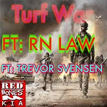 Turf War (feat. Trevor Svensen & RN Law)