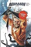 Aquaman Rebirth, Tome 5 - Régicide