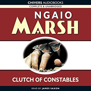 Clutch of Constables                   By:                                                                                                                                 Ngaio Marsh                               Narrated by:                                                                                                                                 James Saxon                      Length: 7 hrs and 21 mins     185 ratings     Overall 4.1