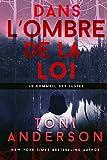 Dans l'ombre de la loi (Le sommeil des justes t. 1) (French Edition)