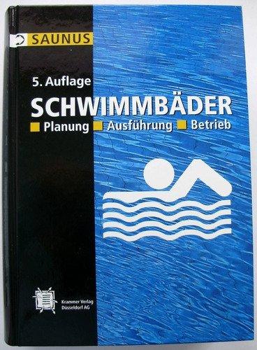 Planung von Schwimmbädern Planung - Ausführung - Betrieb: Bau und Betrieb von privaten und Öffentlichen Hallen, sowie Freibädern einschließlich Whirlpools und medizinische Bäder