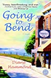 Going to Bend: A Novel (English Edition)
