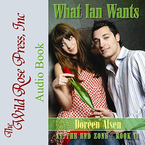 What Ian Wants (At the End Zone) cover art