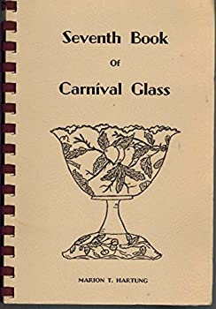 Ring-bound Seventh book of carnival glass (Carnival glass series) Book