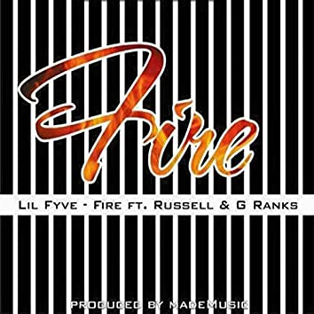 Fire (feat. Russell, G Ranks)