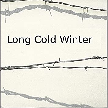 Long Cold Winter