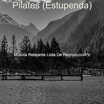 Pilates (Estupenda)