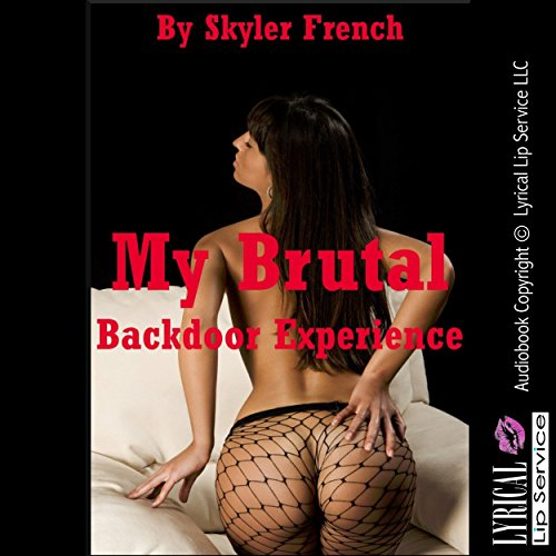 My Brutal Backdoor Experience the Dangers of Drinking on Duty audiobook cover art