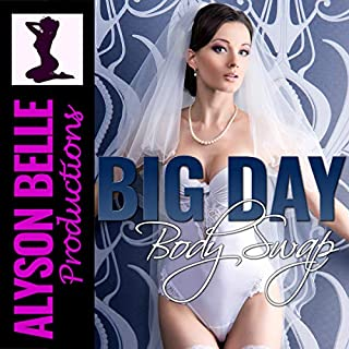 Big Day Body Swap: A Wedding Day Gender Swap Romance audiobook cover art