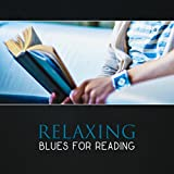 Relaxing Blues for Reading – Background Rock Guitar Music, Improve Focus, Blues Ballads, Instrumental Relaxation, Easy Blues