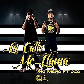 La calle me llama (feat. Mc Maya)