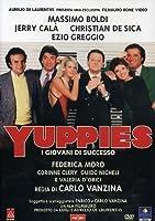 Yuppies - I Giovani Di Successo [Italian Edition]