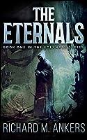 The Eternals (The Eternals Book 1)