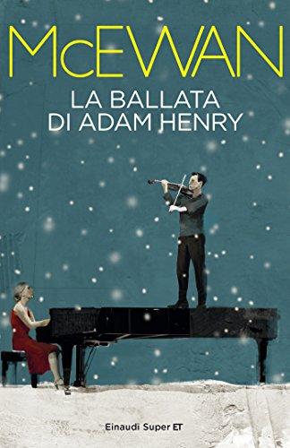 La ballata di Adam Henry (Super ET)
