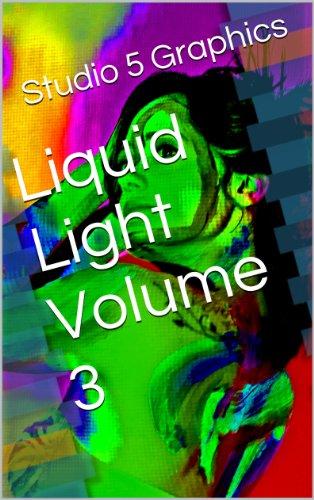 Liquid Light Volume 3 (English Edition)
