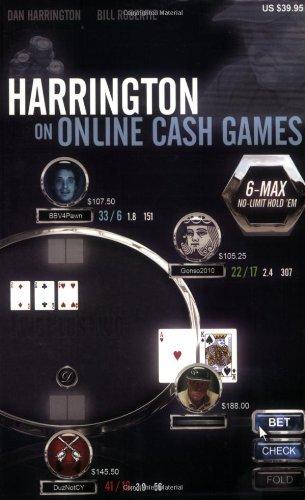 Harrington on Online Cash Games; 6-Max No-Limit Hold \'em (English Edition)